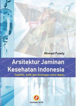 Arsitektur Jaminan Kesehatan Indonesia